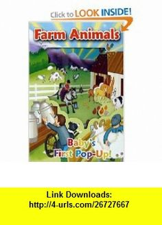 Farm Animals Babys First Pop-up! (9781577912811) Yvette Lodge, Ali Lodge, Graham Brown , ISBN-10: 1577912810  , ISBN-13: 978-1577912811 ,  , tutorials , pdf , ebook , torrent , downloads , rapidshare , filesonic , hotfile , megaupload , fileserve