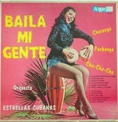 Orquesta Estrellas Cubanas - Baila Mi Gente (Vinyl, LP) at Discogs