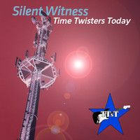 Time Twisters Today - Silent Witness - 2013 by fastweltweit on SoundCloud