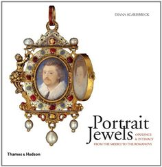 Portrait Jewels: Opulence and Intimacy from the Medici to the Romanovs by Diana Scarisbrick http://www.amazon.com/dp/0500515573/ref=cm_sw_r_pi_dp_95QRwb1DK2TRD