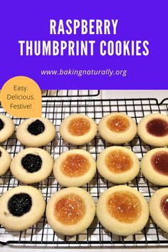 Raspberry Thumbprint Cookies are perfect for any occasion – simple enough for a picnic but fancy enough for a gold-plated holiday party.  I scoured through several recipes to find the one that worked most consistently and  produced the right balance of sweetness and chewy texture. #bakingnaturally, #raspberry, #thumbprintcookies, #holidaycookies, #holidayrecipes,