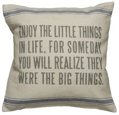 Rustic Little Things Accent Throw Pillow- great quote