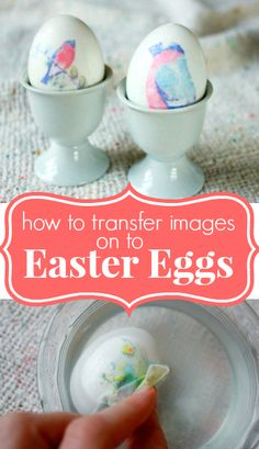 Image Transfers - How to transfer images onto Easter eggs (photos, illustrations, words...)