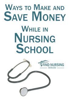 Ways to Make and Save Money While in Nursing School
