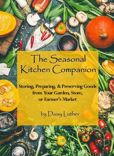 If you ever wondered how we cook with seasonal food and preserve it for our agrarian pantry, here's a glimpse inside my notebooks and recipe box. Prepper Food, Survival Food, Outdoor Survival, Survival Prepping, Survival Skills, In Season Produce, Fruit In Season, Whole Food Recipes, Healthy Recipes