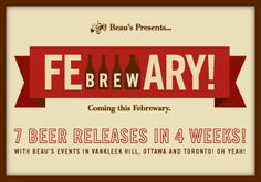Beau's Announces FeBREWary 2013: Spotlight on 7 Beer Releases, Multiple Beer Events