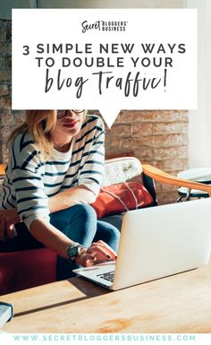 3 easy new ways to double blog traffic