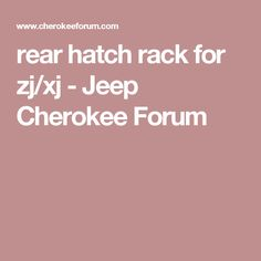 rear hatch rack for zj xj - Jeep Cherokee Forum 199d3697f