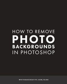 How to remove backgrounds from photos in photoshop