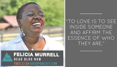 In a Modern World, what does it mean to love deeply? Felicia Murrell takes us there with this blog! Click here and rad full blog. http://riverpodcast.com/method-modern-love-felicia-murrell/