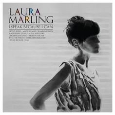 Laura Marling - I Speak Because I Can at Discogs