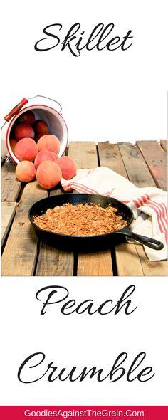 #paleo #glutenfree Skillet Peach Crumble. So easy to make and so delicious! Plus, it's also #AIP!