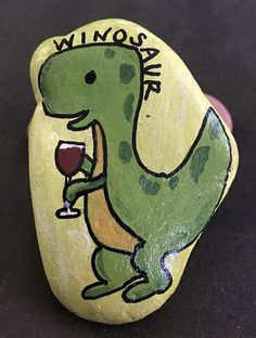 WINOSAUR Dinosaur  wine winosaur Painted rock Collectible