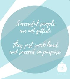 Successful people are not gifted; they just work hard and succeed on purpose.  Follow Do It On A Dime on YouTube for more motivation! A Dime, Successful People, Live Life, Counseling, Work Hard, Letter Board, Budgeting, Purpose, Encouragement