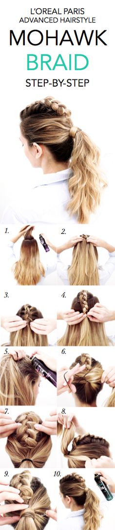 How to do a Mohawk Braid: 1. Section off hair at crown of head and spray roots with Lock It Bold Control Hairspray 2. Braid section in dutch braid from center back; fasten halfway down.  3. Spray roots with Boost It High-Lift Creation Spray. 4. Gather all of hair into a ponytail and secure. 5. Gently pull through sides of braid. 6. Gather small section of hair from underneath, wrap around ponytail, and fasten with bobby pin. 7.  Finish with Lock It Bold Control Hairspray