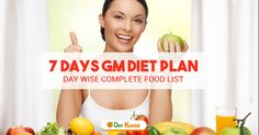 7 days GM Diet plan, you can lose around 3 to 5 kg (10 to 12 lbs) weight in a week, it varies from person to person. Diet Kundali is providing the complete vegetarian GM diet Plan.
