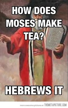 Moses making tea…