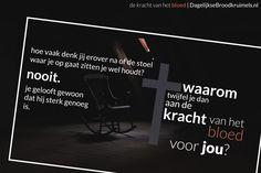 Want er is kracht in het bloed van het Lam!   #Jezus, #Kracht, #Vertrouwen  https://www.dagelijksebroodkruimels.nl/de-kracht-van-het-bloed/