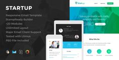 Startup - Responsive Email Template by HyperPix Template FeaturesFree Lifetime Updates and Support Fully Responsive Just check how great it works on mobile devices MailChimp Compatible File Campaign Monitor Compatible File StampReady Compatible File Major Email Client SupportH