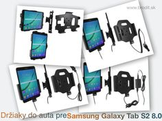Nové držiaky do auta pre Samsung Galaxy Tab S2 8.0 710. Pasívny držiak Brodit pre pevnú montáž v aute, aktívny s CL nabíjačkou, s USB alebo s Molex konektorom.