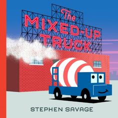 The Mixed-Up Truck Children's Book #sponsored book review