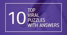 Top 10 Viral Puzzles with Answers | Viral on Internet | Test 4 Exams Number Puzzles, Maths Puzzles, Word Search Games, Challenging Puzzles, Picture Puzzles, Problem Solving Skills, Question Mark, Student Life