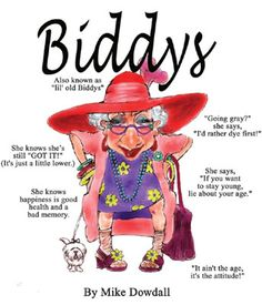 32 Best Biddys Images In 2020 Old Lady Humor Senior Humor Bones Funny
