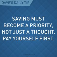 A great first step in making a budget. Pay yourself first. From Dave Ramsey. Financial Quotes, Financial Peace, Financial Success, Financial Planning, Financial Assistance, Career Success, Dave Ramsey, Money Tips, Money Saving Tips