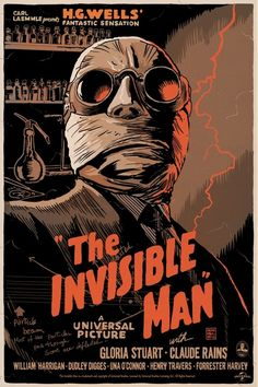 Mondo's 'Universal Monsters' Show The Invisible Man poster created for Mondo's Universal horror movies tribute by artist Francesco Francavilla.The Invisible Man poster created for Mondo's Universal horror movies tribute by artist Francesco Francavilla. Invisible Man, Scary Movies, Mondo Posters, Vintage Posters, Movie Monsters, Classic Films, Movie Posters Vintage, Cinema Posters, Old Movies