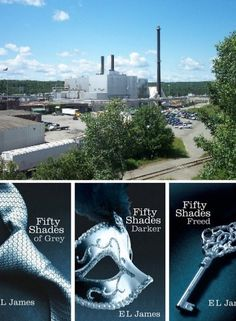50 shades of Maine! I haven't read these books, but I LOVE the fact that it is helping out Maines economy and specifically the East Millinocket Mill
