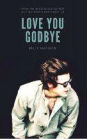 Love You Goodbye (You & I #2) -