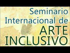 IV Seminario de Arte Inclusivo - Univ. de Almería, del 27 al 30 de noviembre'12