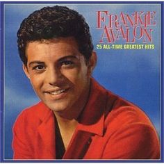 "Frankie Avalon, crooner from the 60's and longtime friend of former Mousketeer, Annette Funicello. He starred with her in Beach Blanket Bingo, and other ""beach"" movies of the era."