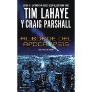 Novelas :) Al borde del Apocalipsis de Tim Lahaye y Craig Parshall
