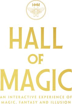 Hall of Magic: An interactive experience of magic, fantasy, and illusion