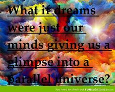 Dreams = Parallel Universe