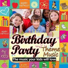 Childrens birthdayparty theme music