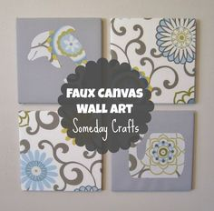 Someday Crafts: Faux Canvas Wall Art