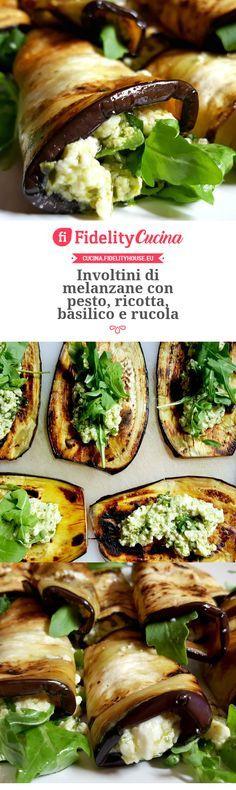Involtini di melanzane con pesto, ricotta, basilico e rucola