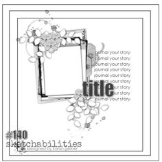 Time flies by so quickly, this is our final reveal for our current team. Some of our designers will be here for another round, others are moving on. I wanted Scrapbook Layout Sketches, 12x12 Scrapbook, Scrapbook Templates, Card Sketches, Scrapbook Albums, Scrapbooking Layouts, Life Sketch, Photo Sketch, Sketch Inspiration