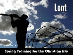 """""""Lent: Spring Training for Christians"""" by Matthew Marino"""