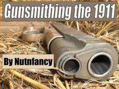 "Gunsmithing the 1911: Trigger Job by ""Terry G"", Pt 1"