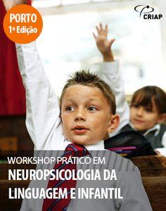 Formação Psicologia - Workshop Prático em Neuropsicologia da Linguagem e Infantil