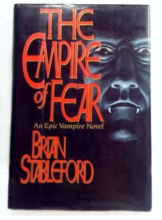 The Empire of Fear by Brian M Stableford 1991 Hardcover
