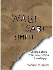 MODERNISM	~. WABI-SABI                    public~private,                                                 rational~intuitive,                                                   absolute~relative ,                                           control of nature~harmony with nature , technology~nature ,                                  adaptation to machines~adaptation to nature ....ext