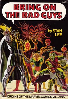 Bring on the Bad Guys by Stan Lee  I remember searching endlessly for this in a local bookstore and not finding it because my granddad directed me to the children's section instead of the comics. I got it a week later.