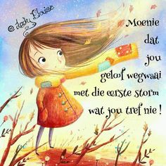 Goeie More, Inspirational Qoutes, Good Morning Wishes, Afrikaans, Be A Better Person, Christian Inspiration, Bible, Words, Lady