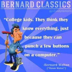 "Bernard Walton | Adventures in Odyssey quote | ""Room Mates"" 