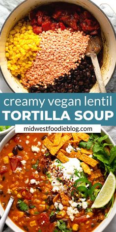 This creamy, flavor-forward, Vegan Lentil Tortilla Soup is the perfect quick and. - This creamy, flavor-forward, Vegan Lentil Tortilla Soup is the perfect quick and easy weeknight din - Soup Recipes, Whole Food Recipes, Vegan Recipes, Dinner Recipes, Quick Recipes, Low Fat Vegetarian Recipes, Dinner Ideas, Cooking Recipes, Clean Eating Snacks