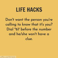 Don't want the person you're calling to know that it's you? Dial before the number and he/she won't have a clue. Funny Phone Numbers, Prank Call Numbers, Numbers To Call, Life Hacks Phone, Iphone Hacks, Simple Life Hacks, Useful Life Hacks, How To Prank Call, Funny Prank Calls